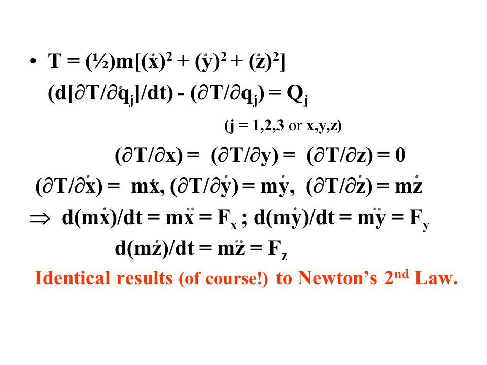 (d[T/qj]/dt) - (T/qj) = Qj (j = 1,2,3 or x,y,z)